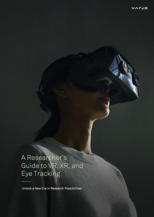 Varjo: A Researcher's Guide to VR, XR, and Eye Tracking